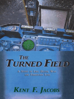 The Turned Field