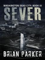 Sever (Washington, Dead City Book 3)