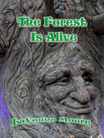 The Forest Is Alive