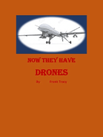 Now They Have Drones