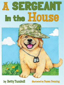 A Sergeant in the House