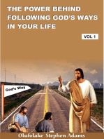 The Power of Following God's Ways In Your Life Volume 1