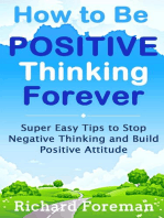 How to be Positive Thinking Forever