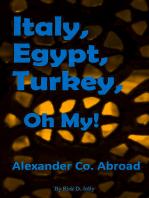 Italy, Egypt, Turkey, Oh My!