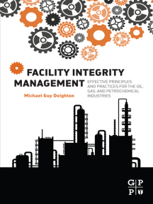 Facility Integrity Management: Effective Principles and Practices for the Oil, Gas and Petrochemical Industries
