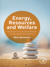 Energy, Resources and Welfare: Exploration of Social Frameworks for Sustainable Development