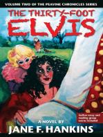The Thirty-Foot Elvis
