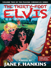 The Thirty-Foot Elvis: A novel