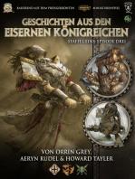 Geschichten aus den Eisernen Königreichen, Staffel 1 Episode 3