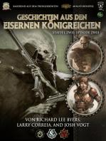 Geschichten aus den Eisernen Königreichen, Staffel 2 Episode 2