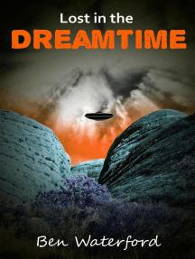 Lost in the Dreamtime