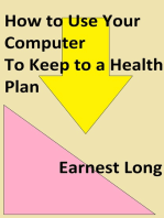 How to Use Your Computer to Keep to a Health Plan