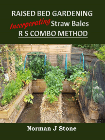 Raised Bed Gardening Incorporating Straw Bales - RS Combo Method