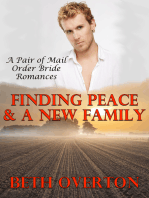 Finding Peace & A New Family (A Pair of Mail Order Bride Romances)