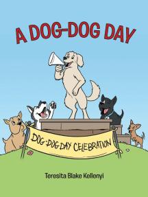 A Dog-Dog Day