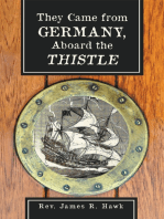 They Came from Germany, Aboard the Thistle