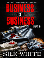 Business is Business PT 6