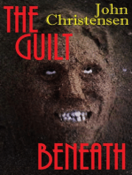 The Guilt Beneath