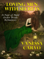 Loving Men With Secrets (A Pair of Mail Order Bride Romances)