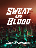 Sweat and Blood