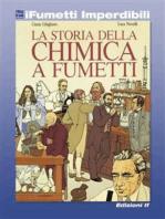 La storia della chimica a fumetti (iFumetti Imperdibili)