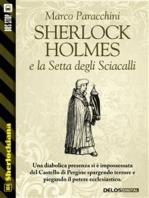 Sherlock Holmes e la Setta degli Sciacalli