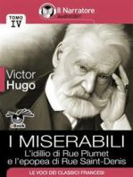 I Miserabili - Tomo IV - L'idillio di Rue Plumet e l'epopea di Rue Saint-Denis