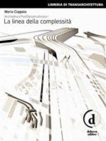 Architettura PostDecostruttivista (Vol. 1)