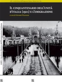 Il cinquantenario dell'unità d'italia (1911) e l'emigrazione