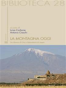La montagna oggi: da dimora di Dio a laboratorio dei saperi
