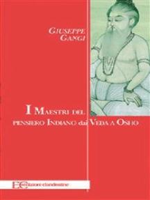 I maestri del pensiero indiano dai Veda a Osho