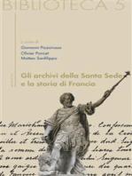 Gli archivi della Santa Sede e la storia di Francia