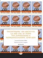 Ricostruire un archivio: La USP-CISL di Terni tra fondazione e riorganizzazione: 1948-1970