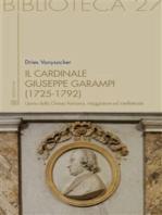 Il Cardinale Giuseppe Garampi (1725-1792)