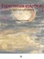 Esperienza estetica. Un approccio naturalistico