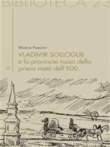 Vladimir Sollogub e la provincia russa della prima metà dell'800