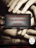 Nove ragazzi e un misterioso suicidio