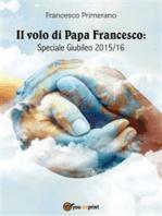 Il volo di Papa Francesco