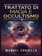 Trattato di Magia e Occultismo