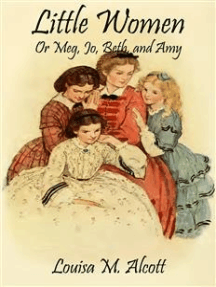 Little Women: Or Meg, Jo, Beth, and Amy (Noslen Classics)