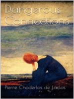 Dangerous Connections