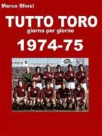 Tutto Toro 1974-75