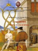 L'alchimia, Storia di una scienza- atti del Convegno, Roma 2007