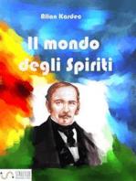 Il mondo degli spiriti