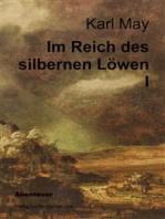 Im Reich des silbernen Löwen I
