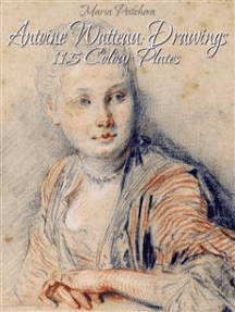 Antoine Watteau: Drawings 115 Colour Plates