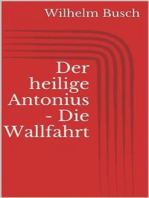 Der heilige Antonius - Die Wallfahrt