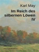 Im Reich des silbernen Löwen IV