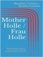 Mother Holle / Frau Holle (Bilingual Edition