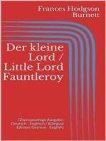Der kleine Lord / Little Lord Fauntleroy (Zweisprachige Ausgabe